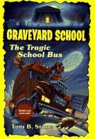 The Tragic School Bus