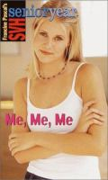 Me, Me, Me