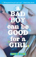 A Bad Boy Can Be Good For A Girl