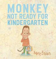 Image: Monkey : Not Ready for Kindergarten