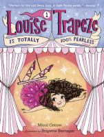 Louise Trapeze Is Totally 100% Fearless *almost
