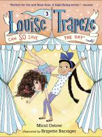 Louise Trapeze Can SO Save the Day