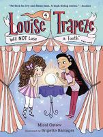Louise Trapeze Will Not Lose A Tooth, No Way!