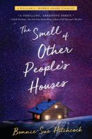 The Smell of Other Pople's Houses