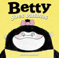 Betty Goes Bananas Book Cover