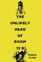 The Unlikely Hero of Room 13B