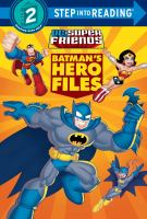 Batman's Hero Files