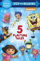 5 Playtime Tales
