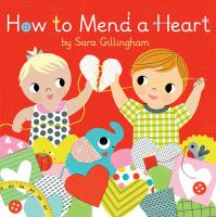 How to Mend A Heart