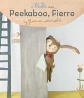 Peekaboo, Pierre