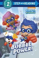 Bubble Power!