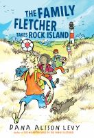 The family fletcher takes rock island [electronic resource (ebook from OverDrive)]