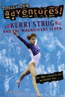 Kerri Strug and the Magnificent Seven