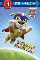 Rubble to the Rescue!