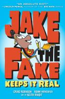 Jake the Fake Keeps It Real
