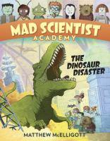 The Dinosaur Disaster