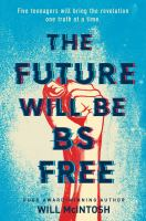 The Future Will Be BS-free