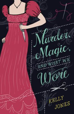 Cover image for Murder, Magic, and What We Wore