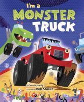 I'm A Monster Truck