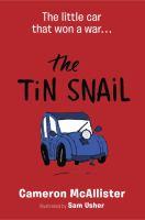 The Tin Snail