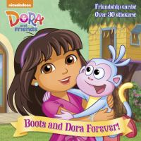 Boots and Dora Forever!