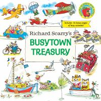 Richard Scarry's Busytown treasury.