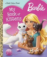 Barbie. My Book of Kittens