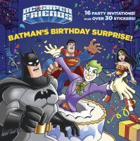 Batman's Birthday Surprise!