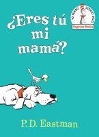 ¿Eres tú mi mamá?
