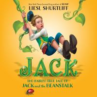 Jack : The True Story of Jack and the Beanstalk