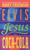 Elvis, Jesus & Coca-cola