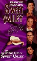 The Fowlers Of Sweet Valley