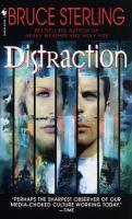 Distraction : A Novel  / Bruce Sterling