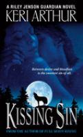 Kissing Sin : A Riley Jenson Guardian Novel