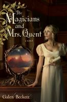 The Magicians & Mrs. Quent