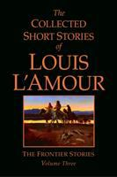 The Collected Short Stories of Louis L'Amour
