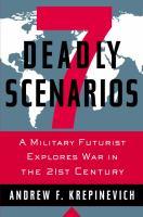 7 Deadly Scenarios