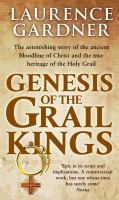 Genesis of the Grail Kings