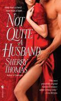 Not Quite A Husband