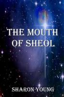 The Mouth of Sheol