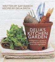 Delia's Kitchen Garden