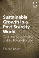 Sustainable Growth in A Post-scarcity World