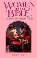 Women Through The Bible : Devotions For Women's Groups