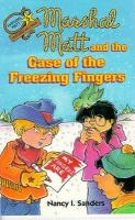 Marshal Matt and the Case of the Freezing Fingers
