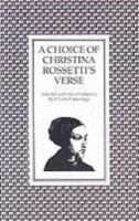 A Choice of Christina Rossetti's Verse