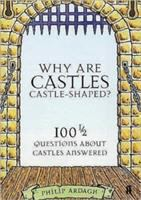 Why Are Castles Castle-shaped?