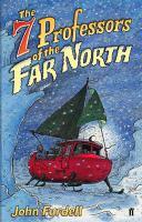 The 7 Professors Of The Far North