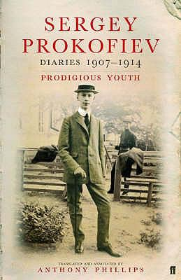 Sergey Prokofiev diaries / translated and annotated by Anthony Phillips.