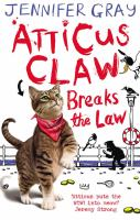 Atticus Claw Breaks the Law