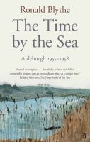Time by the Sea : Aldeburgh 1955-1958